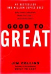 Good to Great: Why Some Companies Make the Leap...And Others Don't - Jim Collins
