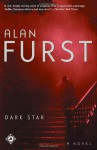 Dark Star: A Novel - Alan Furst