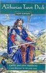 The Arthurian Tarot - Caitlín Matthews, John Matthews, Miranda Gray