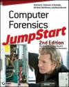 Computer Forensics Jumpstart - Michael G. Solomon, K. Rudolph, Ed Tittel, Neil Broom, Diane Barrett