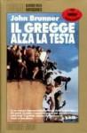 Il gregge alza la testa (Brossura) - John Brunner, Renato Prinzhofer