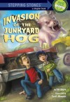 Invasion of the Junkyard Hog (A Stepping Stone Book(TM)) - Bill Doyle, Scott Altmann