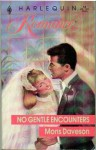 No Gentle Encounters - Mons Daveson