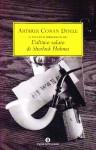 L'ultimo saluto di Sherlock Holmes - Arthur Conan Doyle