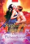 Der Liebesschwur: Roman (German Edition) - Stephanie Laurens, Elke Iheukumere