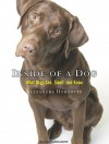Inside of a Dog: What Dogs See, Smell, and Know - Alexandra Horowitz, Karen White, Karen White