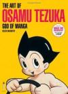 The Art of Osamu Tezuka: God of Manga. Helen McCarthy - Helen McCarthy