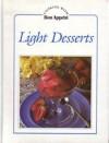 Light Desserts (Cooking With Bon Appetit Series) - Knapp Press, Bon Appétit Magazine
