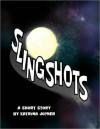 Slingshots - Katrina Joyner