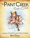 The Paint Creek Trout Club - Ken Davis, David Huth, Amelia Furman