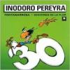 Inodoro Pereyra 30 - Roberto Fontanarrosa