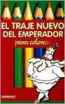 El Traje Nuevo del Emperador - Hans Christian Andersen, Jairo Linares
