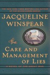 The Care and Management of Lies: A Novel of the Great War (Audio) - Jacqueline Winspear