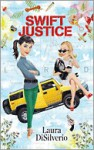 Swift Justice (A Charlie Swift Mystery #1) - Laura DiSilverio