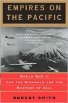 Empires On The Pacific - Robert Smith Thompson