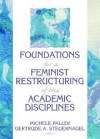 Foundations for a Feminist Restructuring of the Academic Disciplines - Ellen Cole, Esther D. Rothblum, Michele A. Paludi