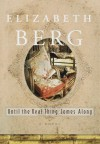 Until the Real Thing Comes Along - Elizabeth Berg