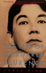 The Life Of Margaret Laurence - James King