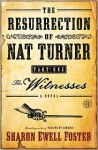 The Resurrection of Nat Turner, Part 1: The Witnesses: A Novel - Sharon Ewell Foster