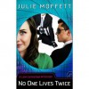 No One Lives Twice - Julie Moffett, Kristin Watson Heintz
