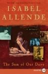 The Sum of Our Days LP: A Memoir - Isabel Allende