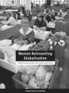 Women Reinventing Globalisation - Caroline Sweetman