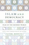 Islam And Democracy: Fear Of The Modern World With New Introduction - Fatima Mernissi, Mary Jo Lakeland
