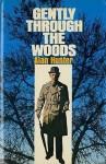 Gently Through the Woods - Alan Hunter