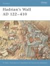Hadrian's Wall AD 122-410 - Nic Fields, Alina Illustrazioni, D. Spedaliere, S. Sulemsohn Spedaliere