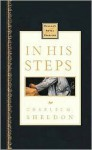 In His Steps (Nelson's Royal Classics) - Charles M. Sheldon