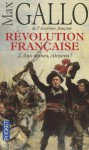 Revolution Francaise T2 Armes - Max Gallo