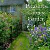 Pleasures of the Cottage Garden - Rand B. Lee