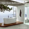 150 Best Bathroom Ideas - Daniela Santos Quartino