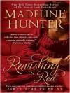 Ravishing in Red - Madeline Hunter, Polly Lee