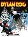 Dylan Dog n. 87: Feste di sangue - Tiziano Sclavi, Claudio Chiaverotti, Roberto Rinaldi, Angelo Stano