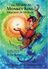 The Magical Monkey King: Mischief in Heaven - Ji-li Jiang, Youshan Tang