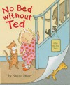 No Bed Without Ted - Nicola Smee