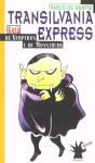 Transilvania Express - Pablo De Santis, Max Cachimba