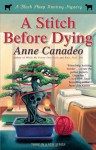 A Stitch Before Dying (Black Sheep Knitting Mystery) - Anne Canadeo