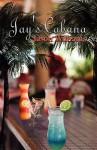 Jay's Cabana - Jason Williams