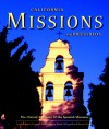 California Missions and Presidios: The History and Beauty of the Spanish Missions - Randy Leffingwell, Alastair Worden
