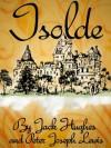 Isolde - Peter Lewis, Jack Hughes