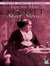 Short Stories (Dover Thrift Editions) - Louisa May Alcott