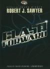 Flashforward - Robert J. Sawyer, Mark Deakins