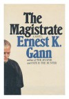 The Magistrate - Ernest K. Gann