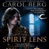 The Spirit Lens - Carol Berg, David DeVries