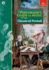 A Performer's Guide To Music Of The Classical Period - Anthony Burton