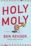 Holy Moly (Blanco County, Texas, Novels) - Ben Rehder