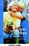 Anchors of Hope: Words of Life for the Soul, Volume One - Hal M. Helms