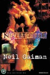 Neverwhere - Olinda Cordukes, Neil Gaiman